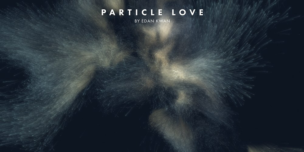 Particle Love by Edan Kwan