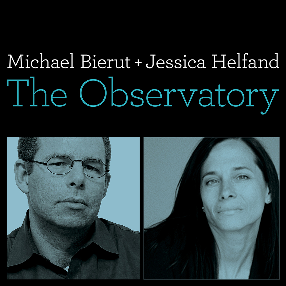 The Observatory with Michael Bierut and Jessica Helfand